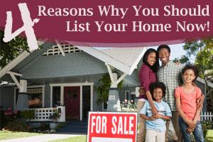 4 Reasons Why You Should Sell Your Home NOW!