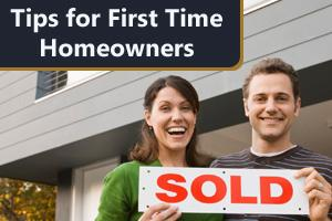 Advice for First Time Home Buyers