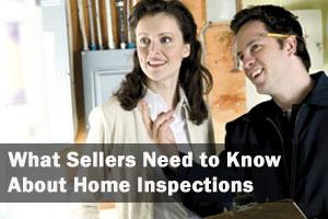 Inspect the Best:  What Sellers Need to Know about Home Inspections