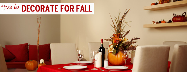 Fall is Fashionable! 5 Great Ways to Bring Fall into Your Home