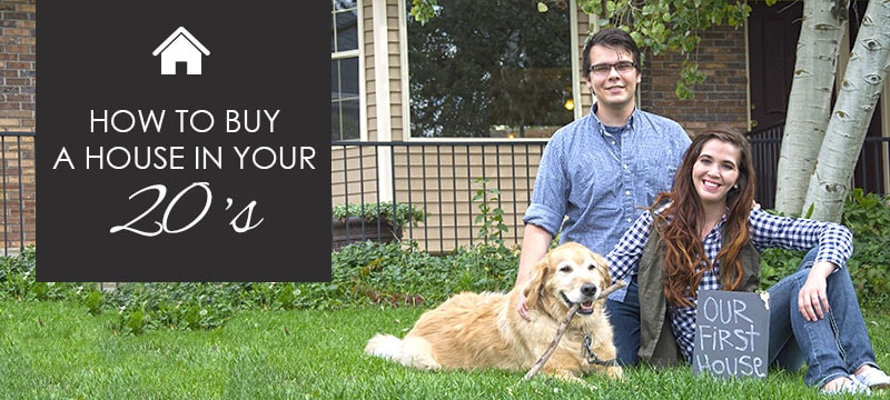 How to Buy a Home in Your Twenties