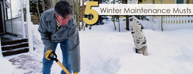 5 Must-Do Items for Your Winter Maintenance Checklist