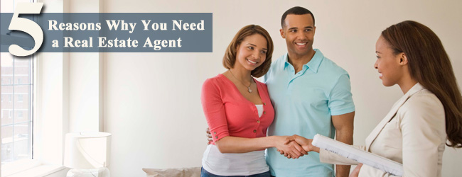 Getting Ready: 5 Reasons You Need a Real Estate Agent