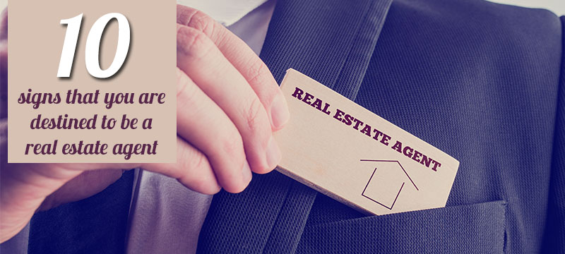 Got the Back-to-Work Blues? Here are 10 Signs You May Destined for Real Estate!