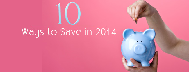 Save in 2014 - Create a Budget and Don't Budge It