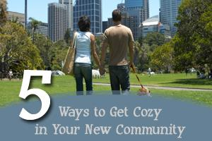 5 Ways to Get Cozy in Your New Community