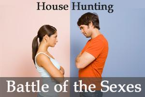 House Hunting – A Classic Battle of the Sexes?