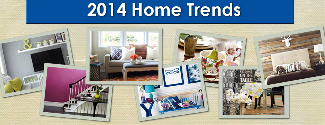 10 Hot Home Trends for 2014